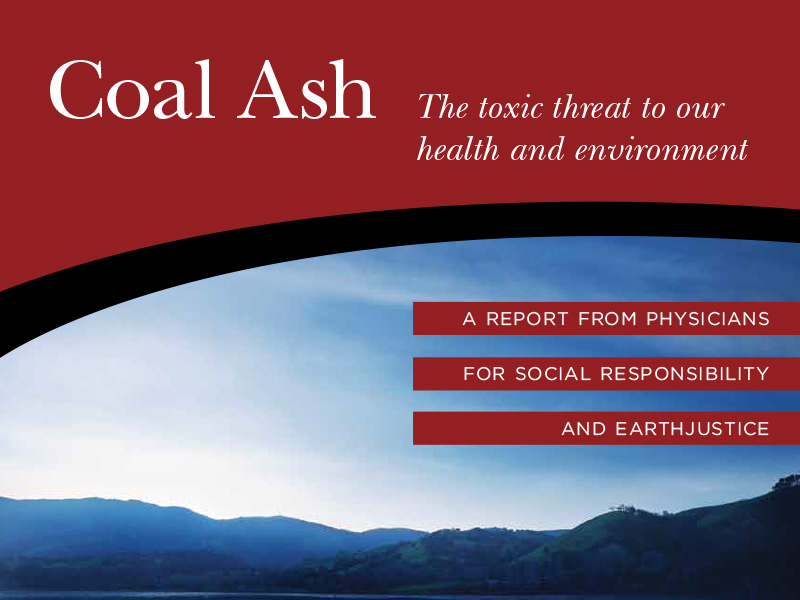 Coal Ash: The Toxic Threat to Our Health and Environment