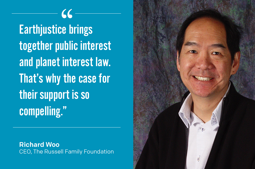 Earthjustice Supporter Richard Woo.