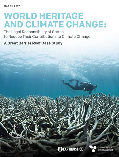 Report cover of 'World Heritage and Climate Change: The Legal Responsibility of States to Reduce Their Contributions to Climate Change.'