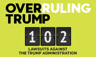 Overruling Trump: 102 Lawsuits filed for the environment, against Trump.