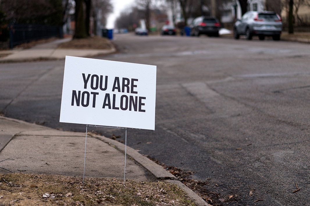 A sign in a St. Paul, Minn., neighborhood gives comfort, on Mar. 23, 2020.