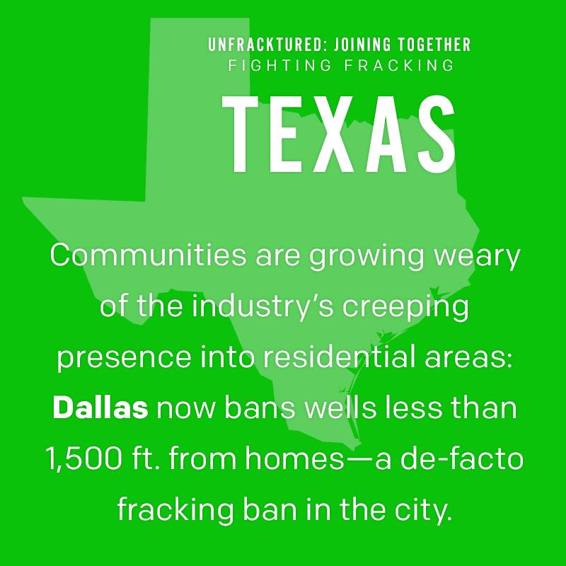 Texas: Communities are growing weary of the industry's creeping presence into residential areas: City of Dallas now bans wells less than 1,500 ft. from homes -- a de-facto fracking ban in the city.