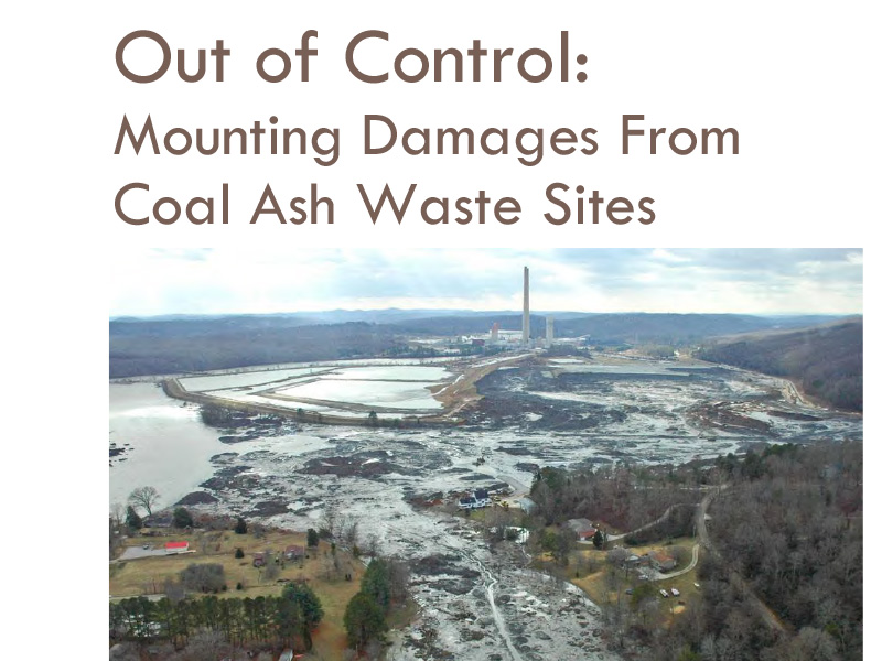 Out of Control: Mounting Damages from Coal Ash Waste Sites