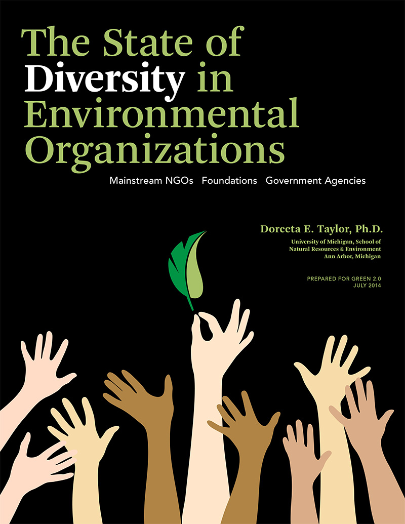 The State of Diversity in Environmental Organizations: Mainstream NGOs, Foundations & Government Agencies