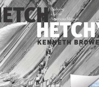 Book cover of 'Hetch Hetchy: Undoing a Great American Mistake.'