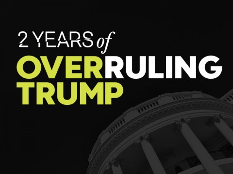 Two years of Overruling Trump.