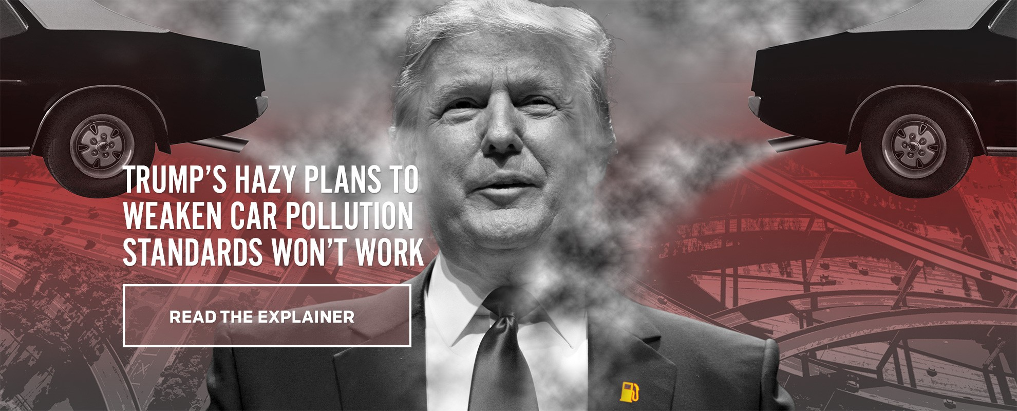 The Trump Administration's Hazy Plans to Weaken Car Pollution Standards Won't Work.