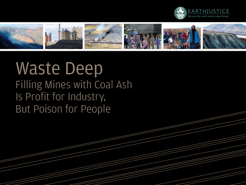 >Waste Deep: Filling Mines with Ash is Profit for Industry, But Poison for People